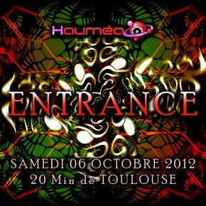 06 Octobre 2012 - Trance party ENTRANCE by Haumea