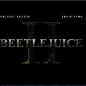 BEETLEJUICE 2 !!!!!