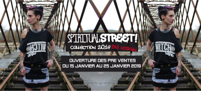 Collection 2019 - SPIRITUAL STREET