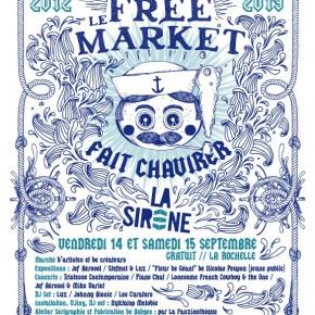 14 & 15 Septembre 2012 - Free Market à La Sirène @ La Rochelle